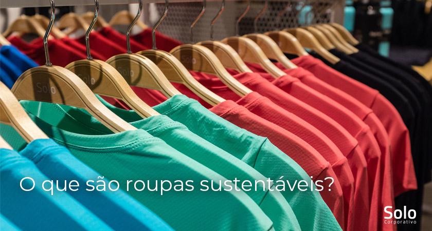 O que são roupas sustentáveis